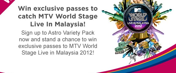 Astro MTV WORLD STAGE – GIVEAWAY