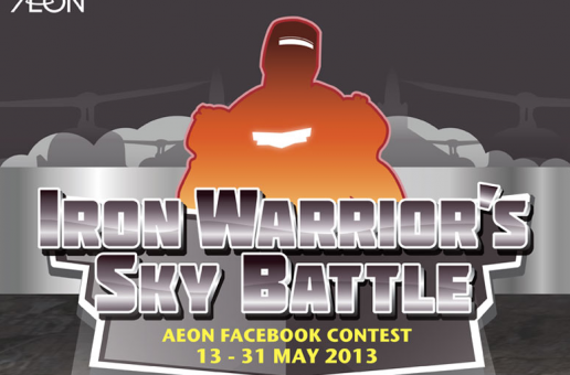 "AEON ""Iron Warrior Sky Battle"" Facebook Contest"
